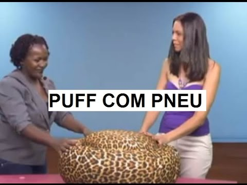 Puff de Pneu - Artesanato com pneu usado
