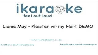 Lianie May - Pleister vir my hart DEMO