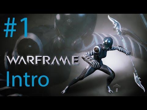 [PC] Warframe: Part 1 - Intro | Mag | Gameplay Walkthrough [HD 1080P]