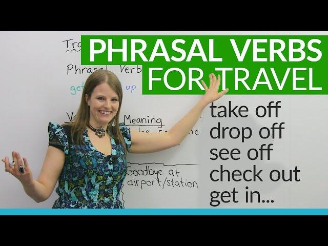 Phrasal Verbs for TRAVEL: