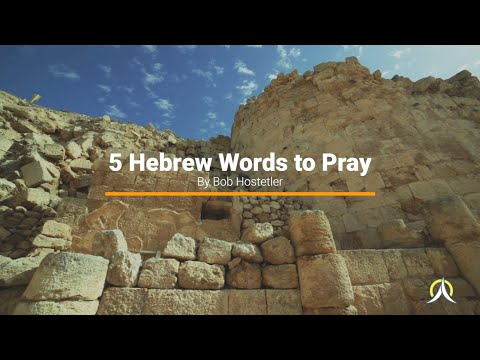 5 Hebrew Words To Pray