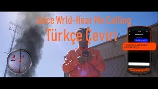 Juice WRLD - Hear Me Calling (Türkçe Çeviri)
