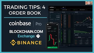 Crypto Trading Tip 4: Order Book Explained - Coinbase Pro, Blockchain & Binance Exchange