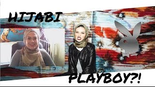 Hijabi in Playboy? -My Thoughts