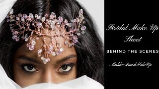 HERE COMES THE BRIDE ?|   BRIDAL MAKE UP PHOTO SHOOT #BTS | SOUTH AFRICAN YOUTUBER