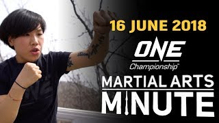 Martial Arts Minute | 16 June 2018