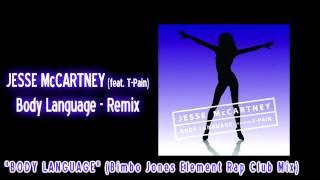 Jesse McCartney - Body Language [Feat. T-Pain] (Bimbo Jones Element Rap Club Mix)