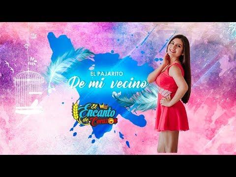 El Encanto De Corazón - El Pajarito De Mi Vecino | Video Oficial