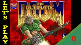 Let's play ultimate doom от Аксала - Часть 8 (levels e4m4,5,6,7,8)
