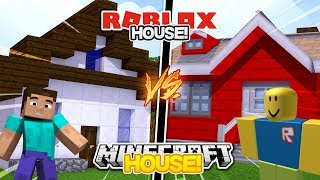 Minecraft - MINECRAFT HOUSE vs ROBLOX HOUSE