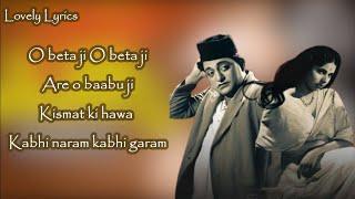 Are O Beta Ji Qismat Ki Hawa Kabhi Naram   Albela Songs Lyrics   Geeta Bali   C Ramchandra  