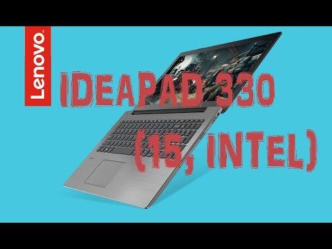 Обзор ноутбука Lenovo IdeaPad 330-15IGM