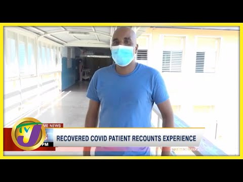 Recovered Covid Patient Recounts Experience   TVJ News - August 16 2021