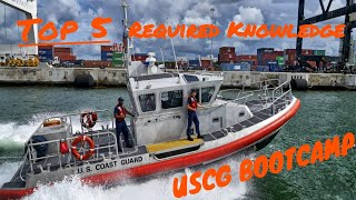 The TOP 5 Required Knowledge for Coast Guard Boot Camp