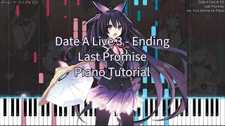 Date A Live III ED - Last Promise [Piano Cover Synthesia] 【デート・ア・ライブ?】