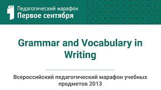 Татьяна Кузнецова. Grammar and Vocabulary in Writing(студия ИД