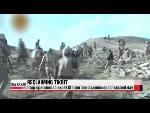Iraqi operation to expel IS from Tikrit continues for second day   IS 티크리트 공격