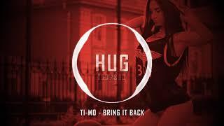 Ti-Mo - Bring It Back
