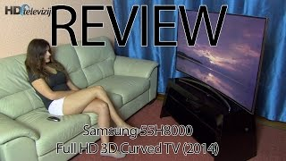 Samsung 55H8000 (H8000 series) Curved TV review