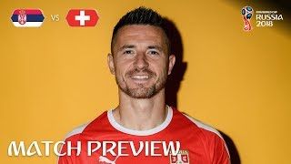Antonio rukavina (serbia) - match 26 preview - 2018 fifa world cup™