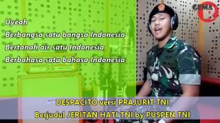 DESPACITO versi PRAJURIT TNI : JERITAN HATI TNI with LIRIK by PUSPEN TNI