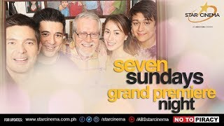 Seven Sundays Grand Premiere Night #October11SevenSundays