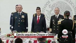 Ejército seguirá en Chiapas y Oaxaca hasta que