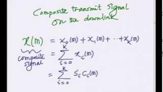 Mod-01 Lec-17 Multi-User CDMA Downlink -- Part I