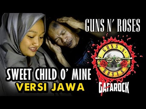 Gun's N Roses Sweet Child O' Mine - Versi Jawa ( Suwi Cangkruk'an )