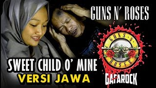 Gun's N Roses Sweet Child O' Mine - Versi Jawa ( Suwi Cangkruk'an )