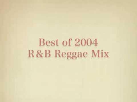 2004 Club Hits R&B,Reggae Mix