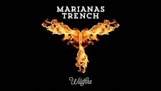 Marianas Trench  - Wildfire (Audio)