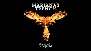 Marianas Trench  - Wildfire (Audio)