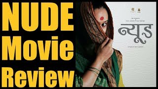 Nude Film Review | Marathi Movie | Ravi Jadhav | Kalyanee Mule | Chhaya Kadam | Madan Deodhar