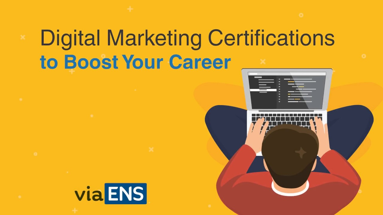 Free Digital Marketing Certifications to Boost your Career | viaENS ...