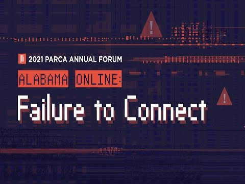 2021 PARCA Annual Forum Day 5 (Part 1): Alabama Broadband Pursuits