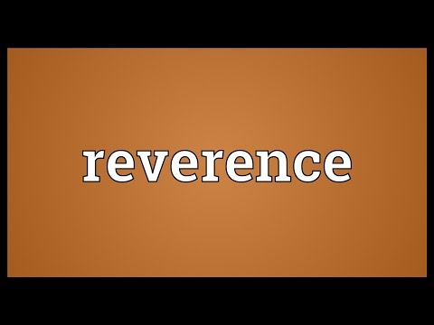 Reverence Meaning