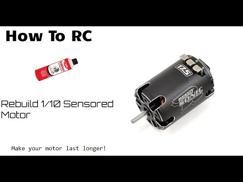 How To RC | How To Rebuild/Clean 1/10 Sensored Motor