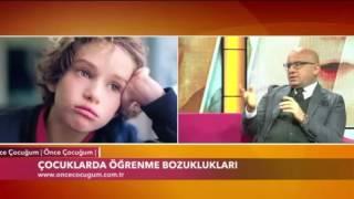 Çocuklarda Öğrenme Bozuklukları 5 Mart 2016