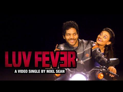 LUVFever Video Single By Noel Sean   Nikitha Narayan   Love Fever Video Single
