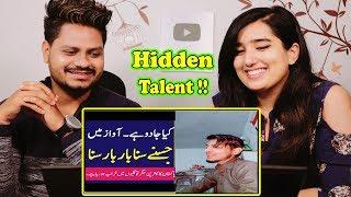 Indian Reaction On Pakistan hidden talent - Local Street Singer - Pakistani Singer Magical Vice 2019