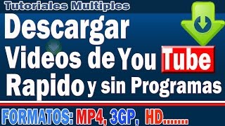 Descargar video de youtube rapido y sin programas