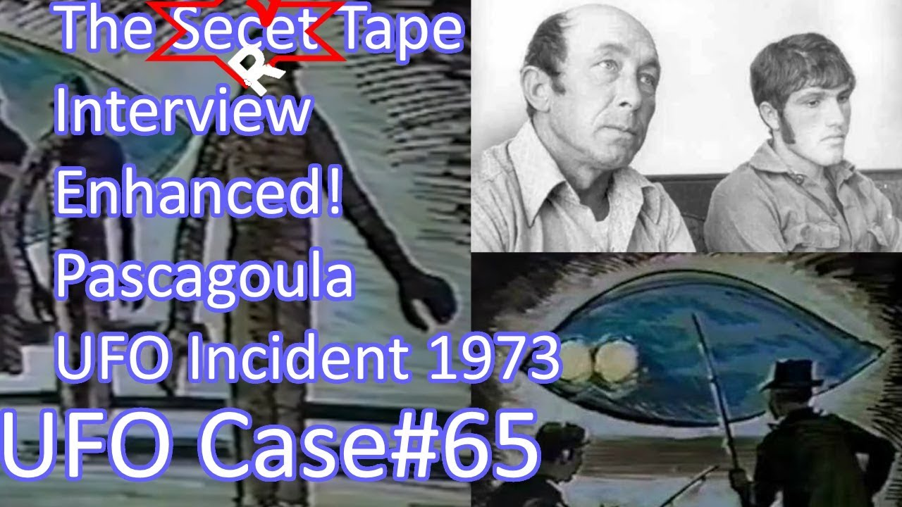 Secret Tape Interview Enhanced (Pascagoula UFO incident 1973) - The OT Chan UFO Case#65 (20Sep2018)