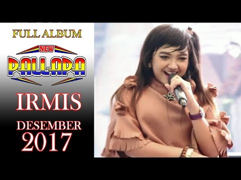 FULL ALBUM NEW PALLAPA IRMIS DESEMBER 2017