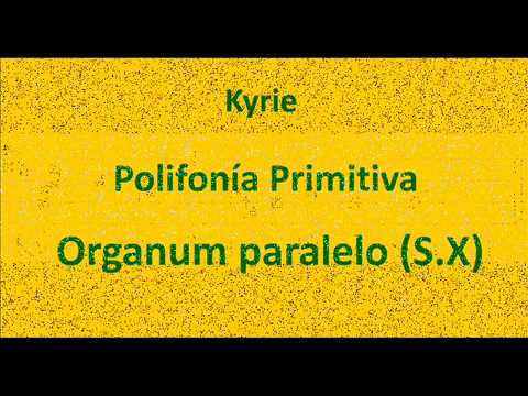 Kyrie - Polifonía Primitiva - Organum Paralelo (S.X)