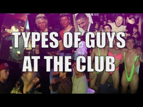 Types of Guys At The Club   CB