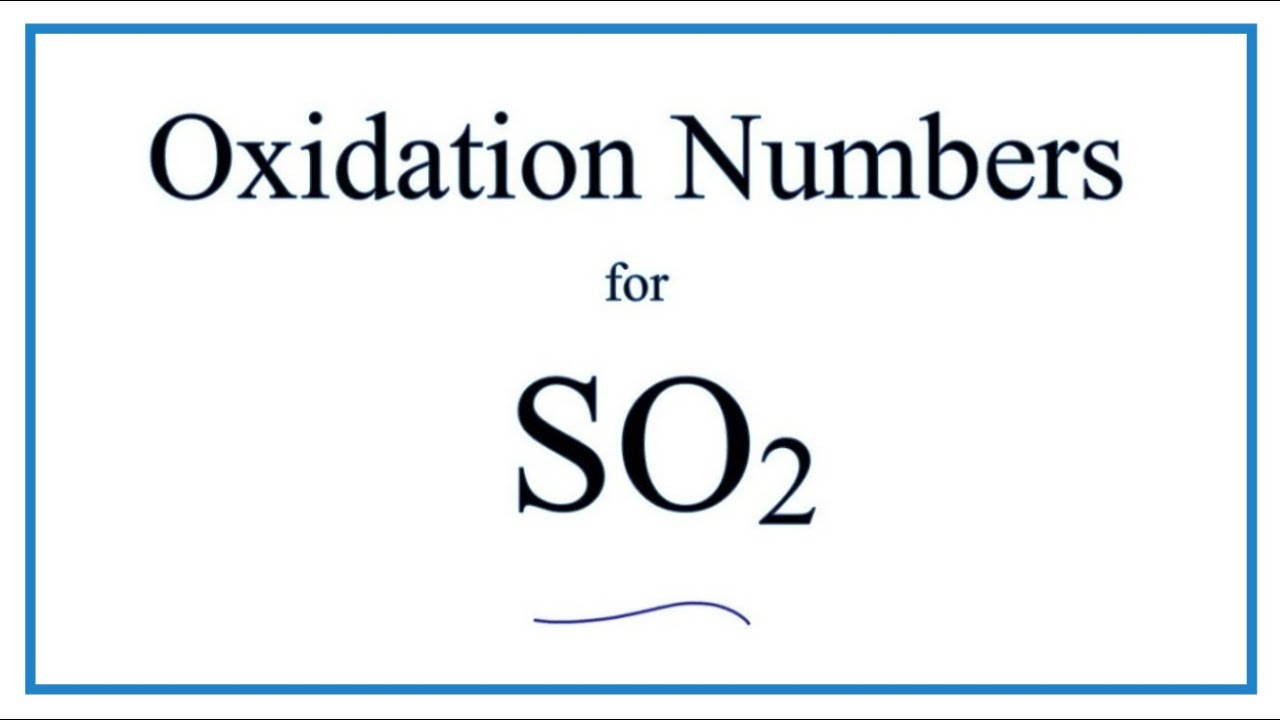 How To Find The Oxidation Number For S In So2  Sulfur