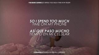 The Band CAMINO | I Spend Too Much Time In My Room (Traducción al español + Lyrics)