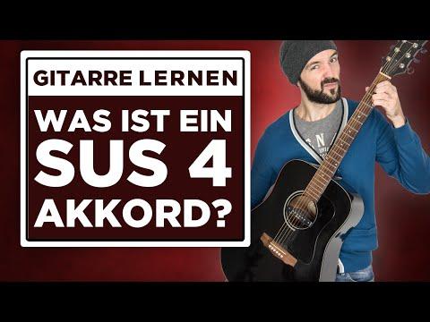 Gitarre lernen: Was ist ein sus4 Akkord?