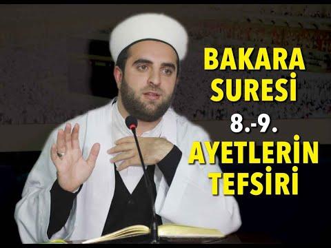 Ferit Hocaoğlu Hoca Efendi Bakara Suresi 8-9 Ayet Tefsiri